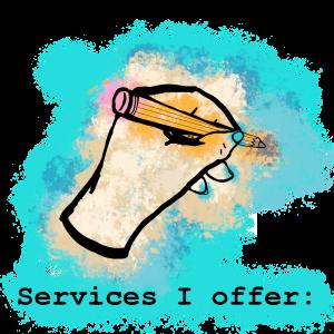 Services I offer:
